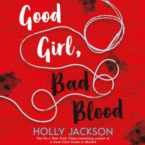 Good Girl Bad Blood (A Good Girl's Guide to Murder Book 2) thumbnail