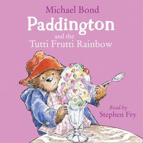 Paddington and the Tutti Frutti Rainbow thumbnail