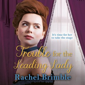 Trouble for the Leading Lady thumbnail