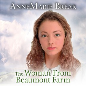 The Woman From Beaumont Farm thumbnail