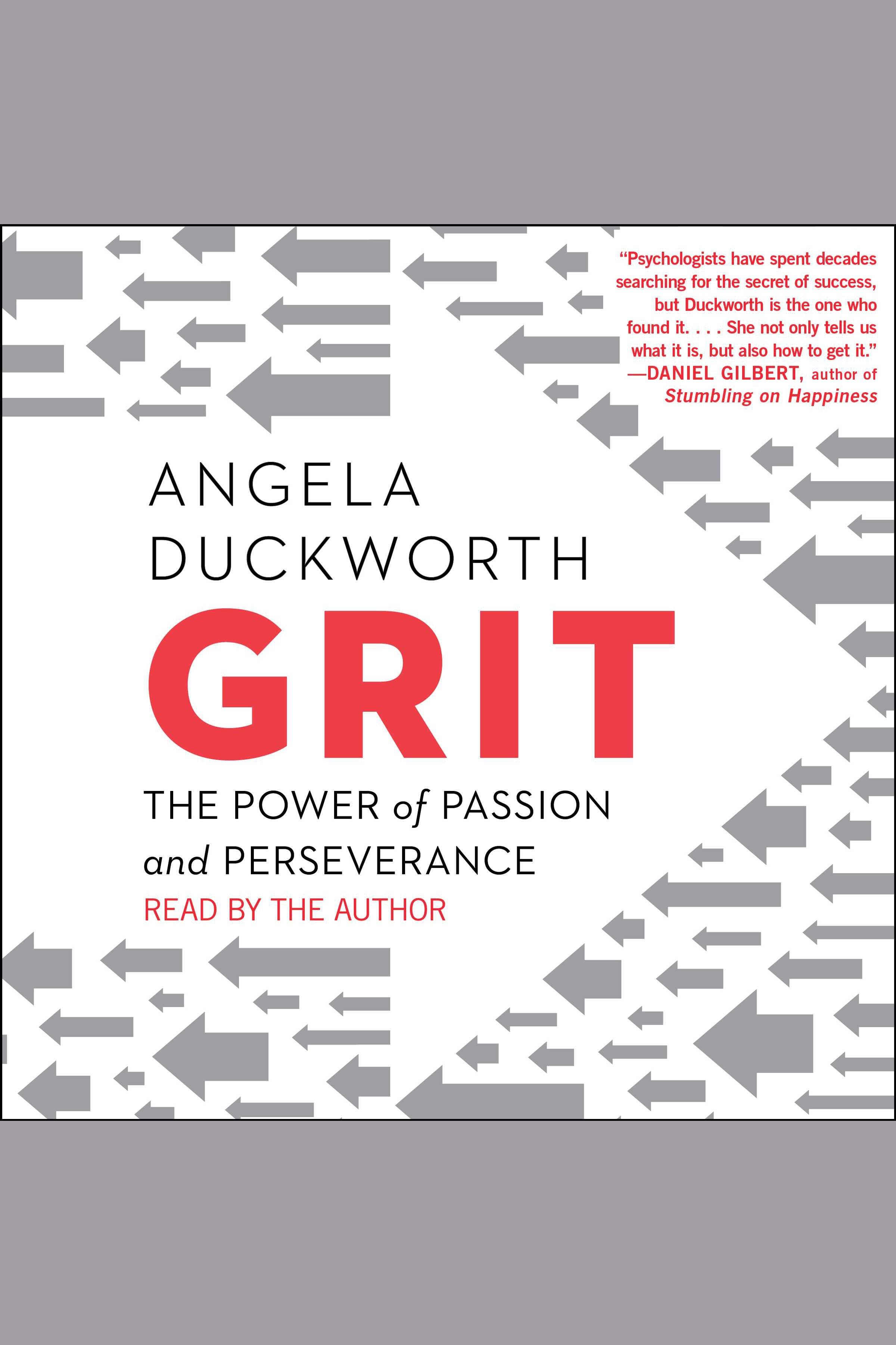 Grit:The Power of Passion and Perseverance