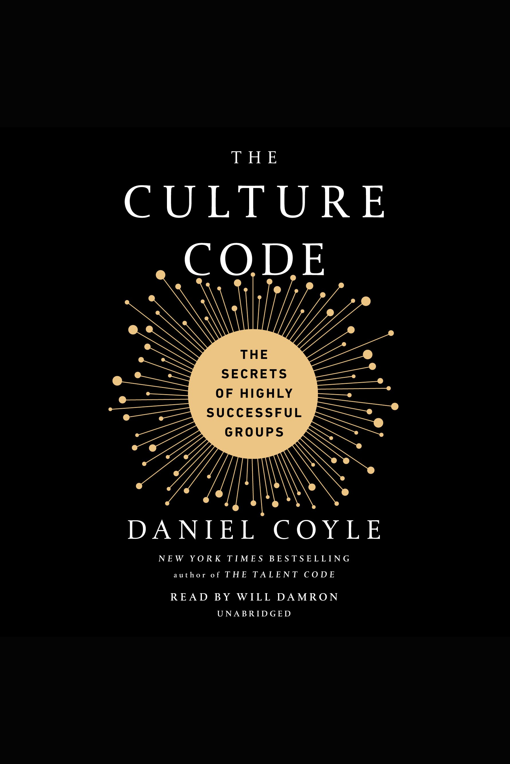The Culture Code:The Secrets of Highly Successful Groups