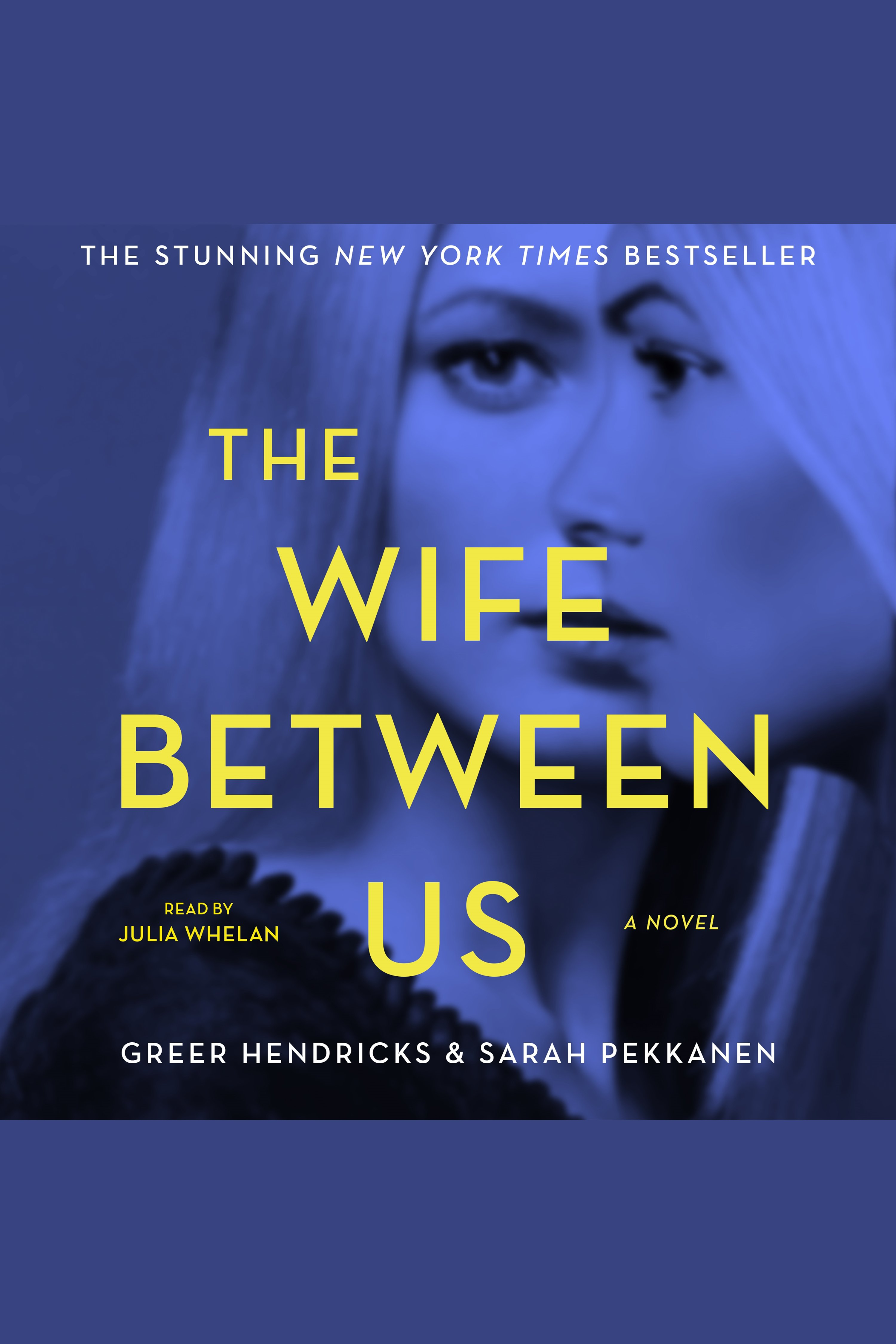 The Wife Between Us:A Novel