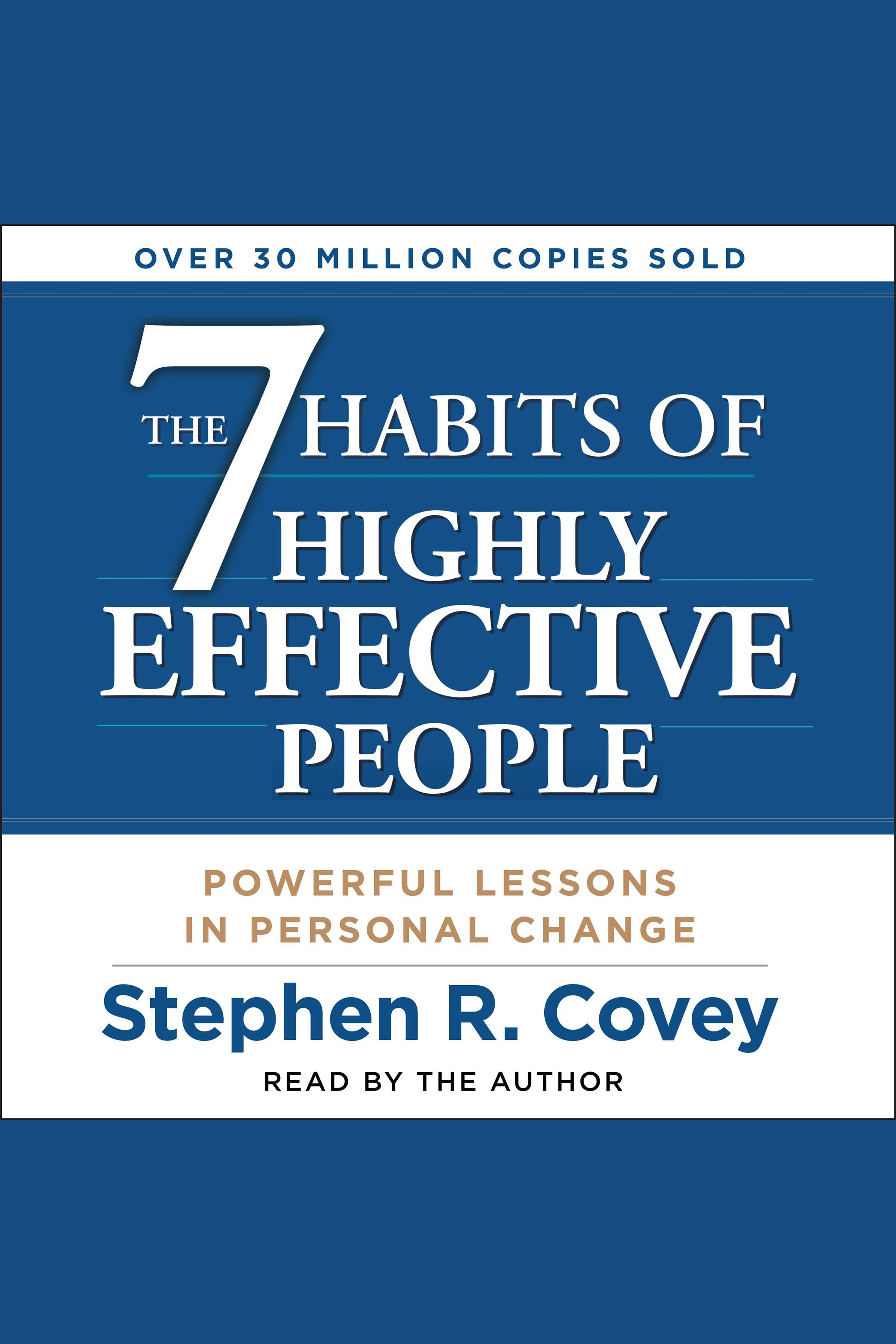The 7 Habits of Highly Effective People:None