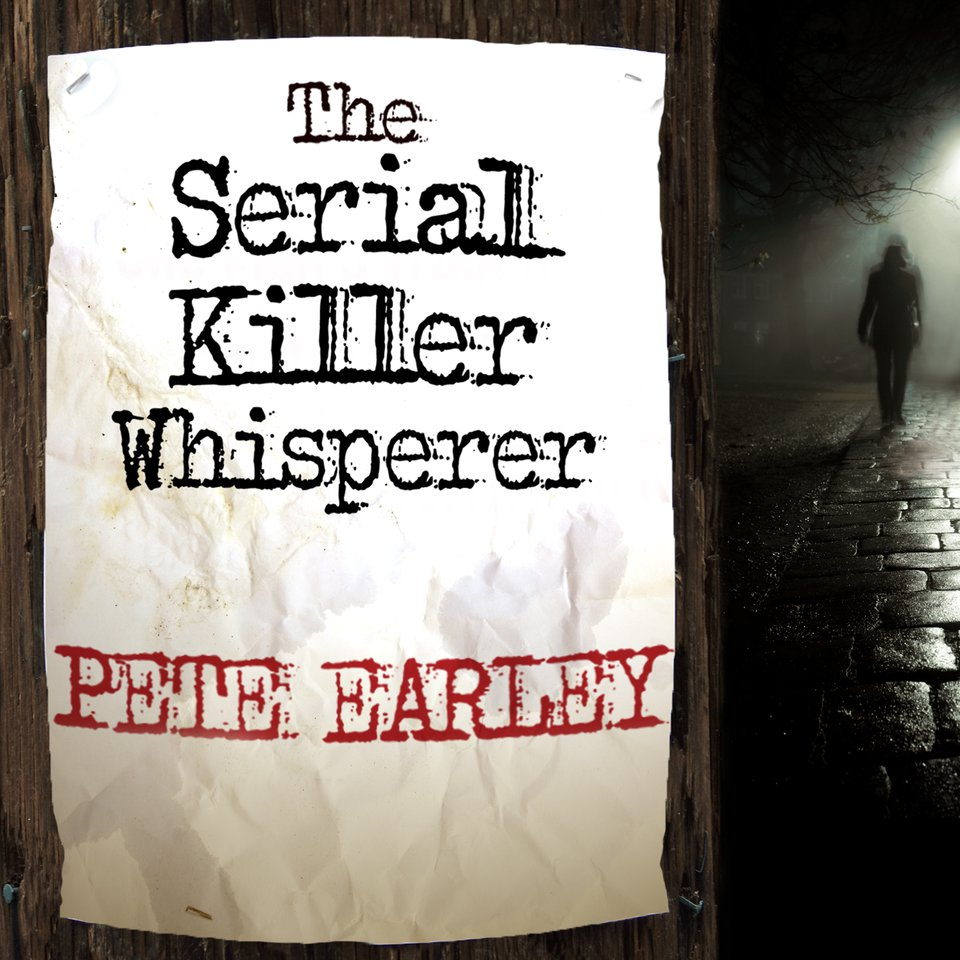The Serial Killer Whisperer