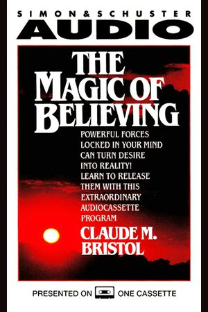 The Magic Of Believing - NOOK Audiobooks