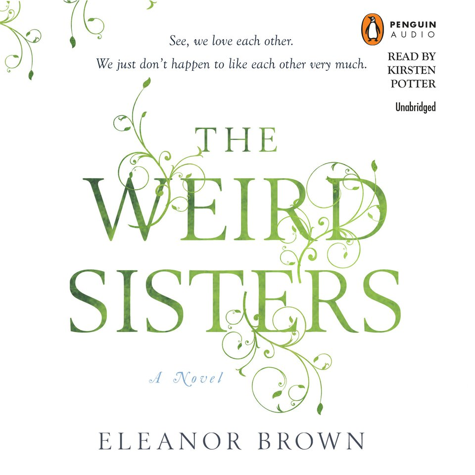 Weird Sisters, The