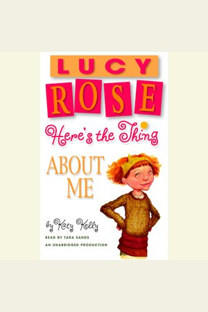 Lucy Rose: Here's the Thing About Me - NOOK Audiobooks