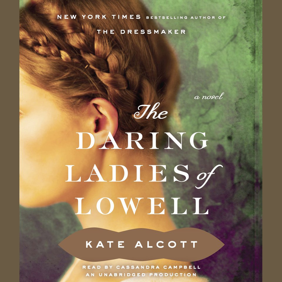 Daring Ladies of Lowell, The