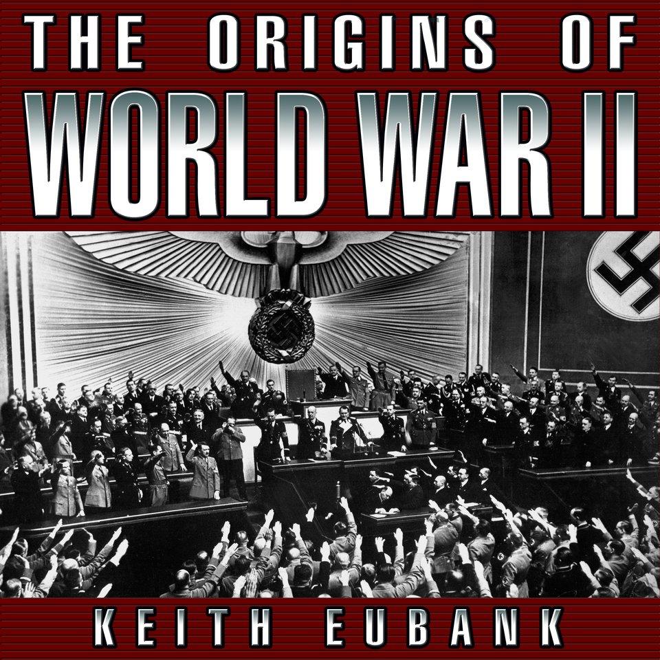The Origins of World War II 3rd Edition
