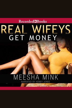 real wifeys on the grind mink meesha