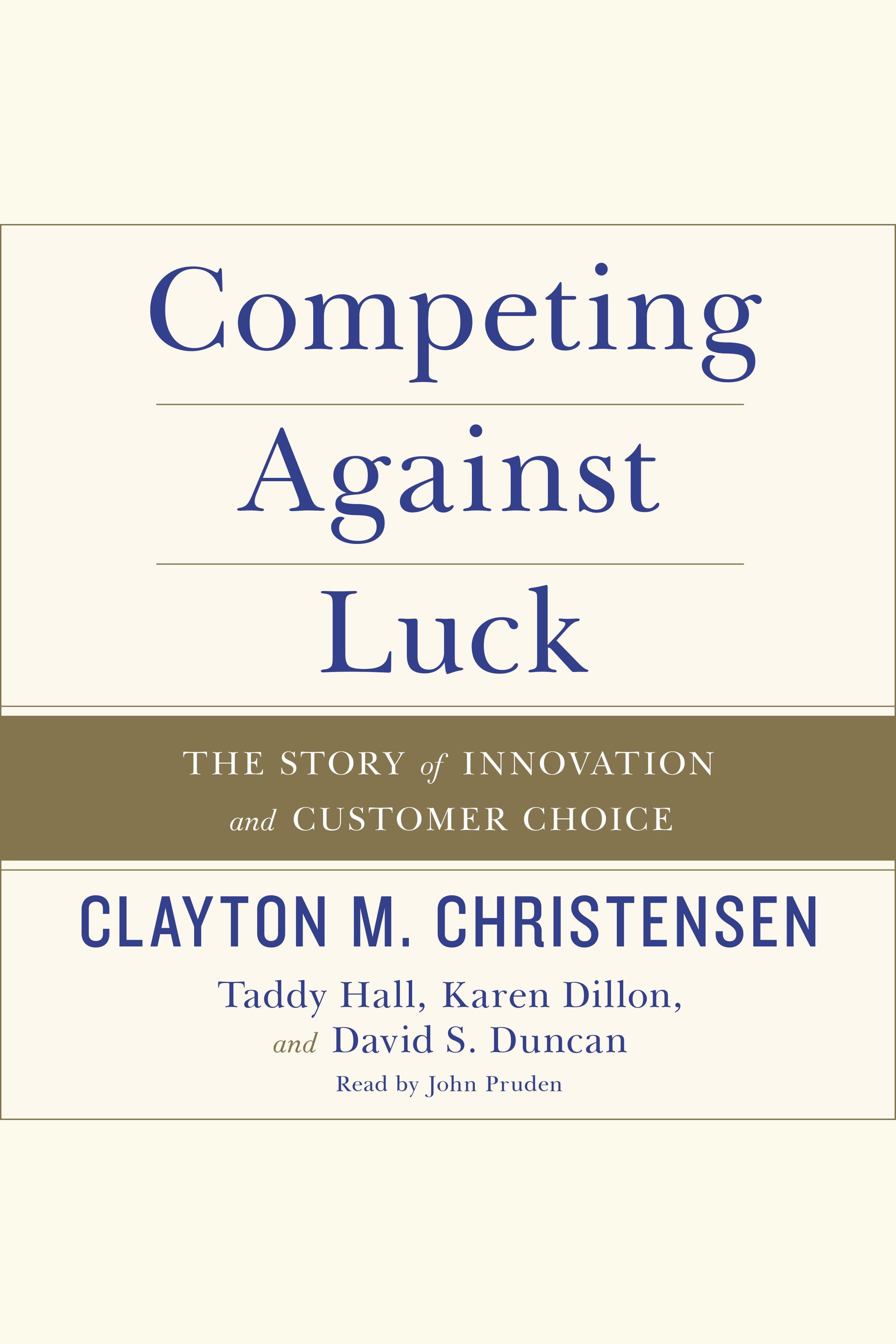 Esta es la portada del audiolibro Competing Against Luck