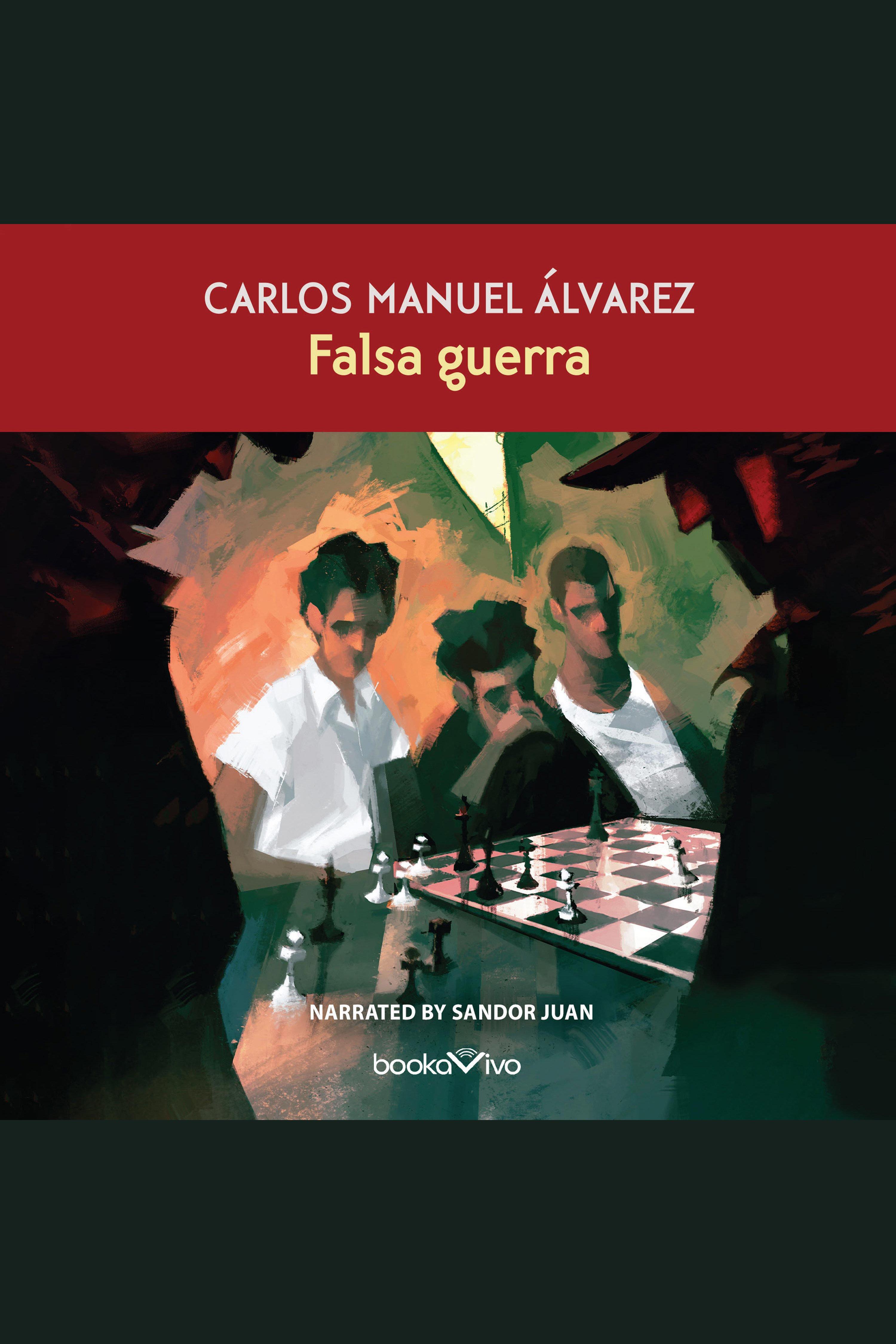 Esta es la portada del audiolibro Falsa Guerra (False War)
