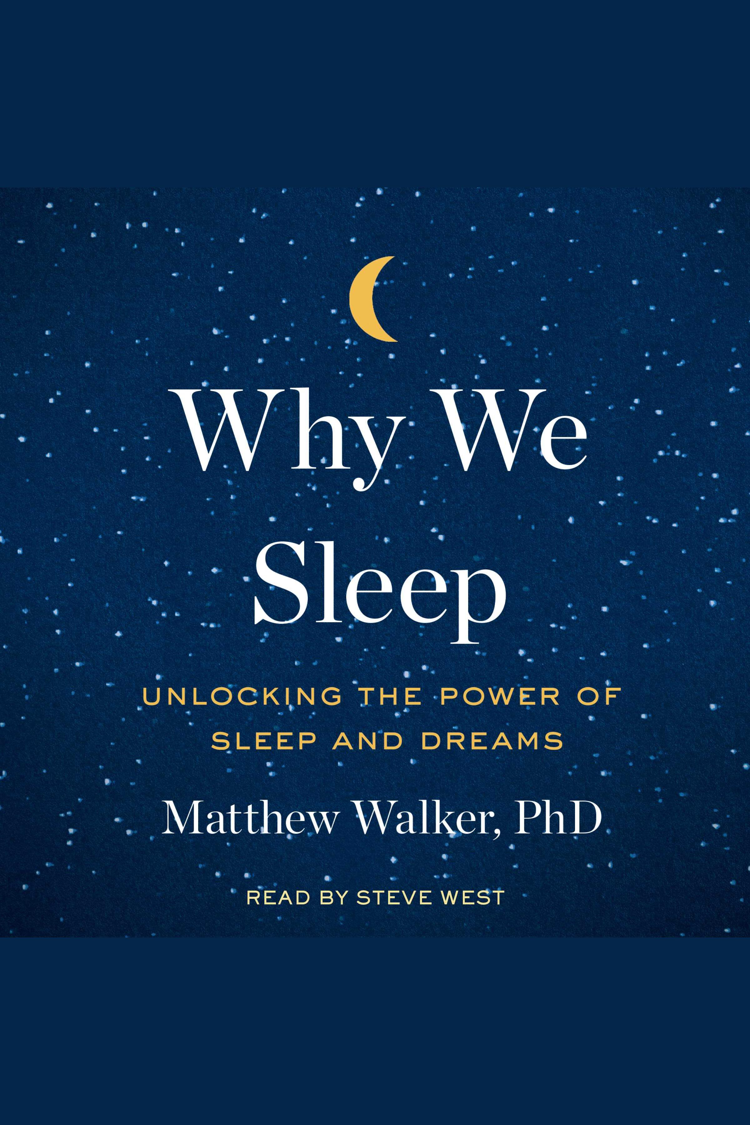 Esta es la portada del audiolibro Why We Sleep