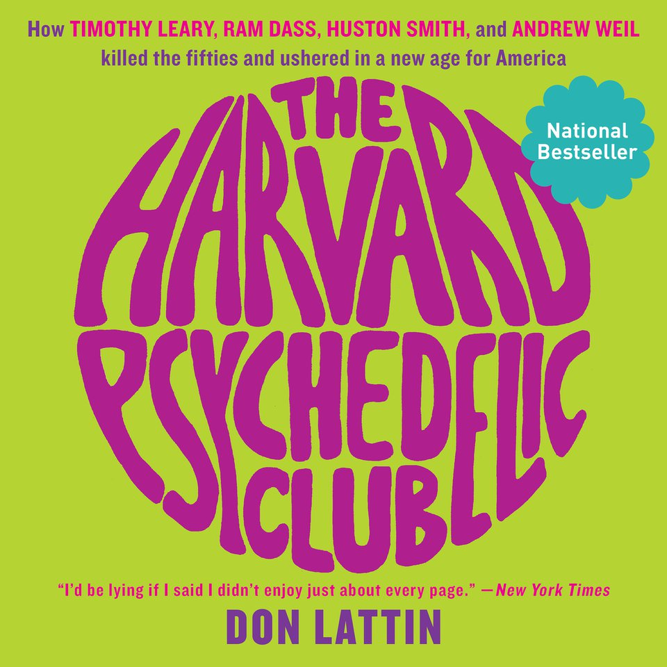 Harvard Psychedelic Club, The