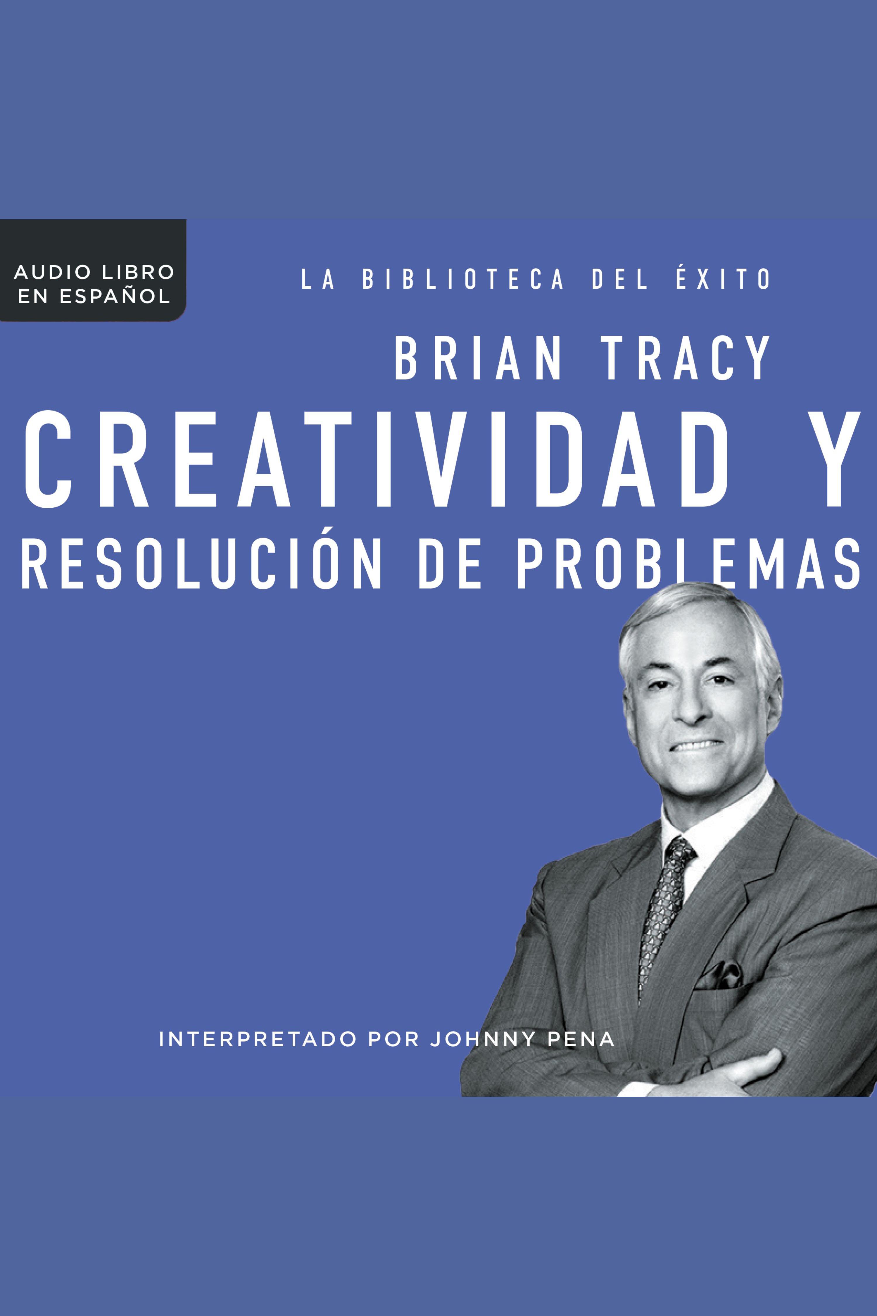 Esta es la portada del audiolibro Creatividad y resolución de problemas