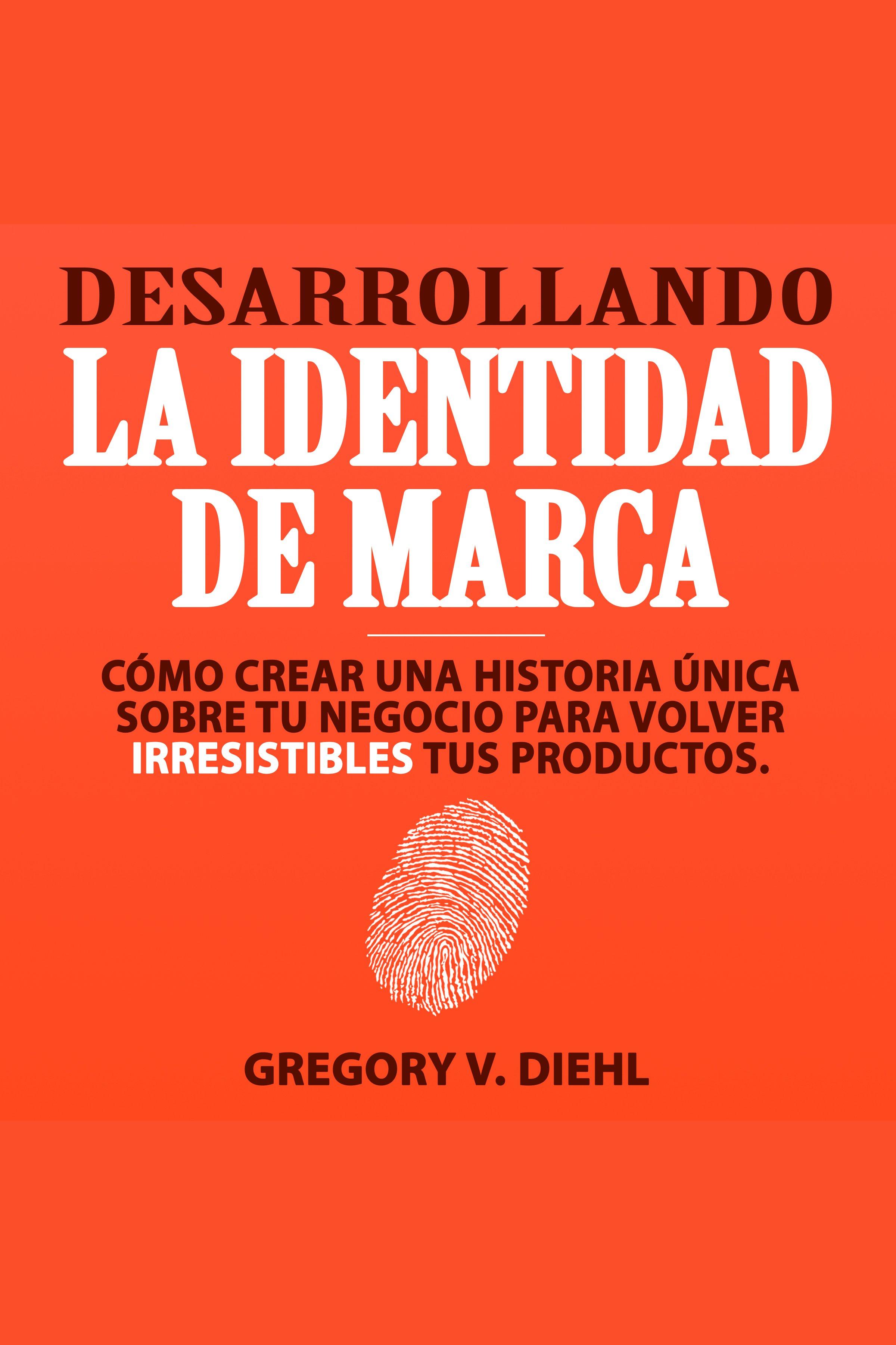 Esta es la portada del audiolibro Desarrollando la Identidad de Marca