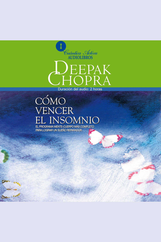 Esta es la portada del audiolibro Como Vencer El Insomnio