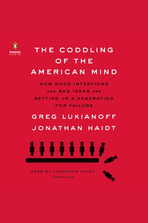 The Coddling of the American Mind - NOOK Audiobooks