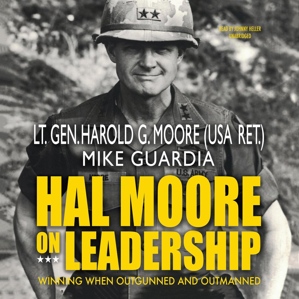 Hal Moore on Leadership