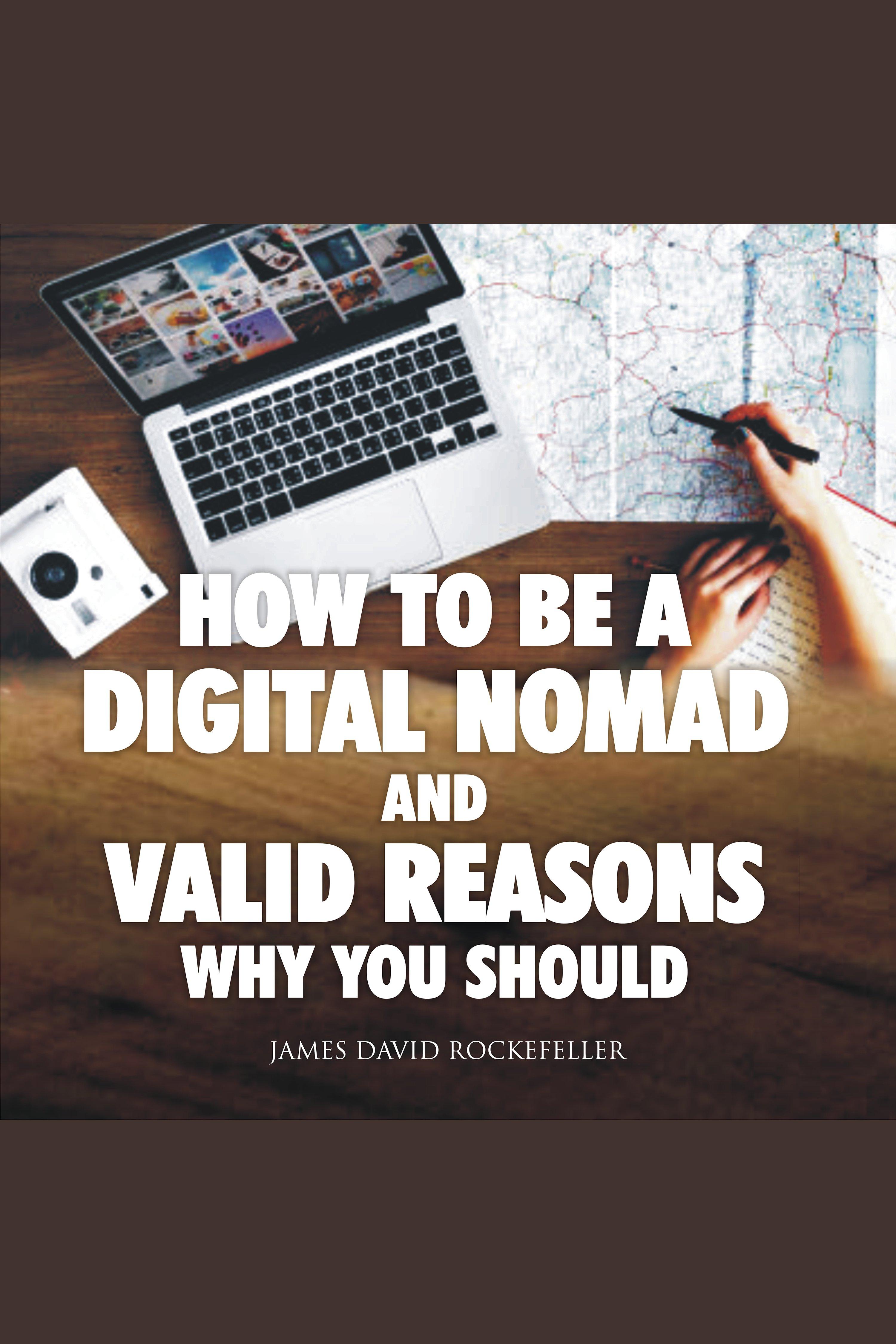 Esta es la portada del audiolibro How to Be a Digital Nomad and Valid Reasons Why You Should (AR)
