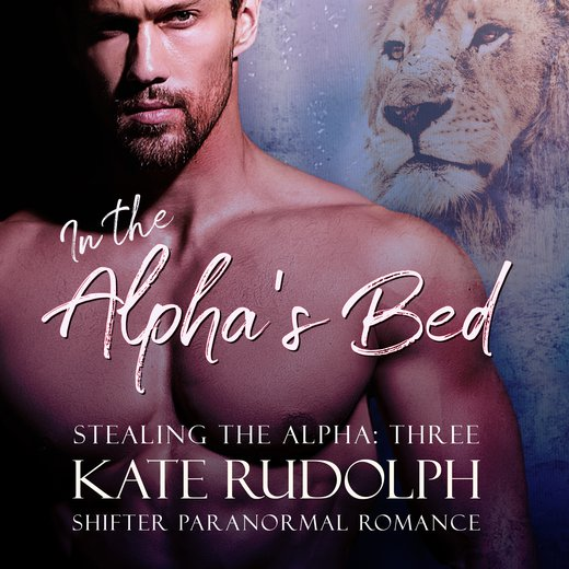 In the Alpha's Bed