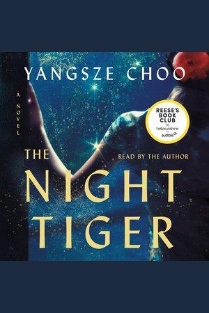 The Night Tiger - NOOK Audiobooks