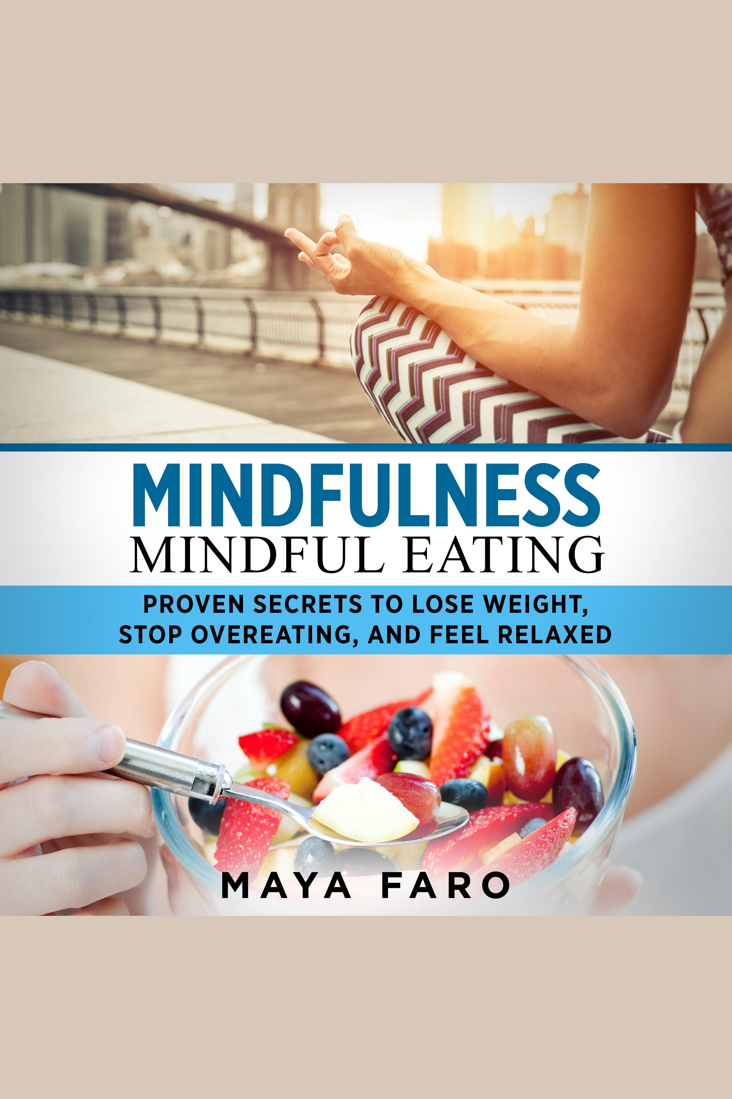 Esta es la portada del audiolibro Mindfulness - Mindful Eating