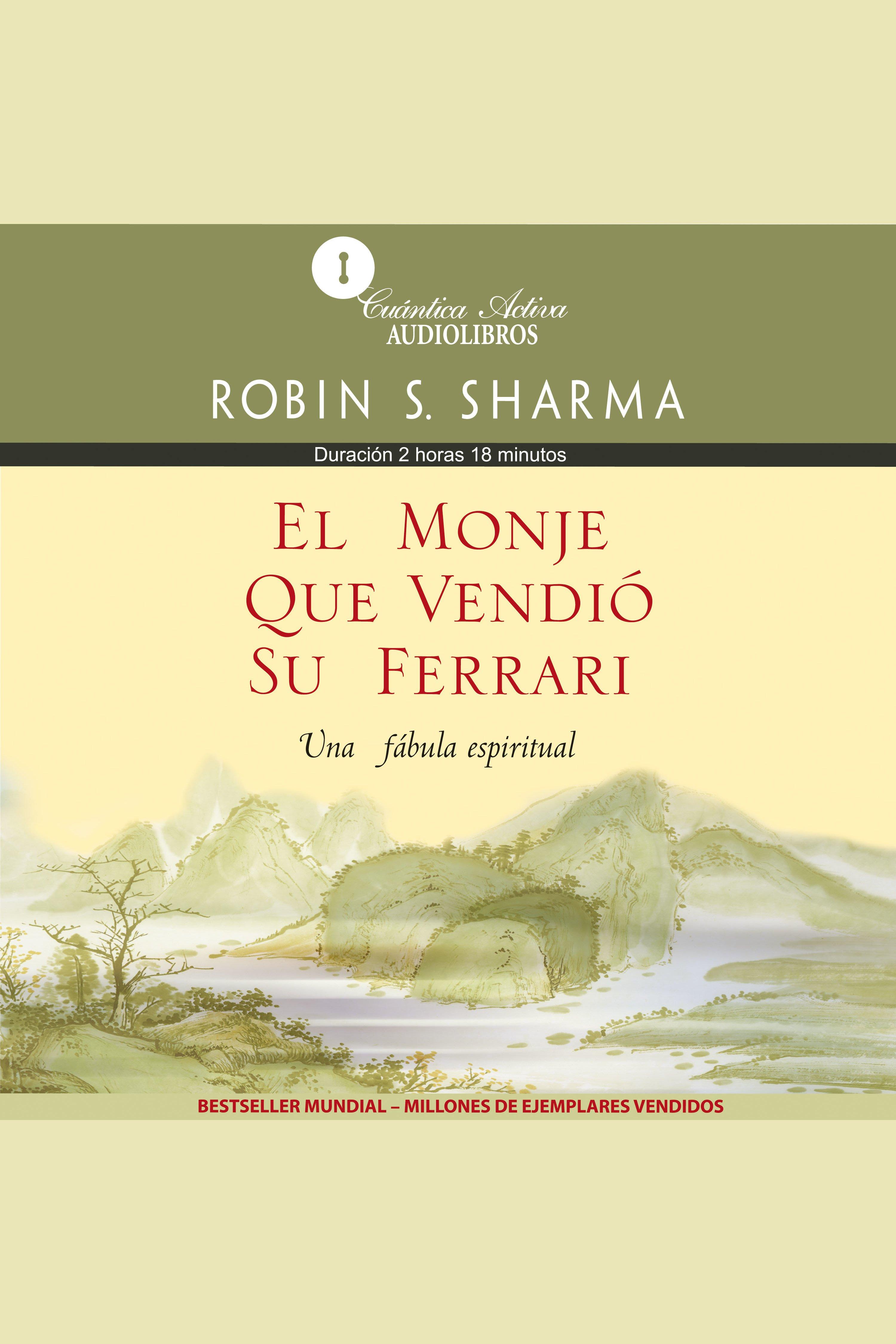 Esta es la portada del audiolibro El Monje que Vendió su Ferrari