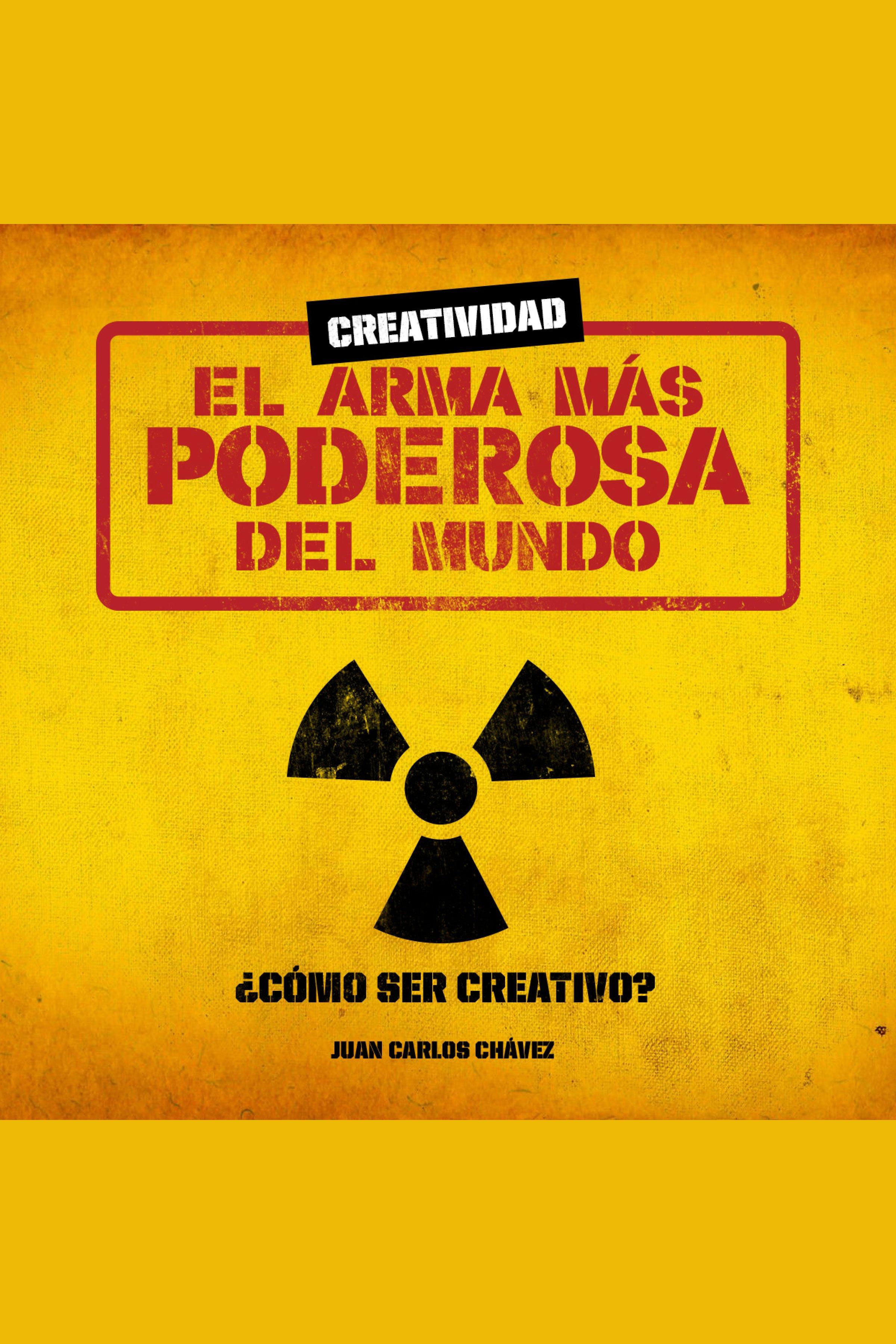 Esta es la portada del audiolibro Creatividad: el arma más poderosa del mundo