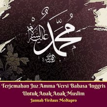 Terjemahan Juz Amma Versi Bahasa Inggris Untuk Anak Anak