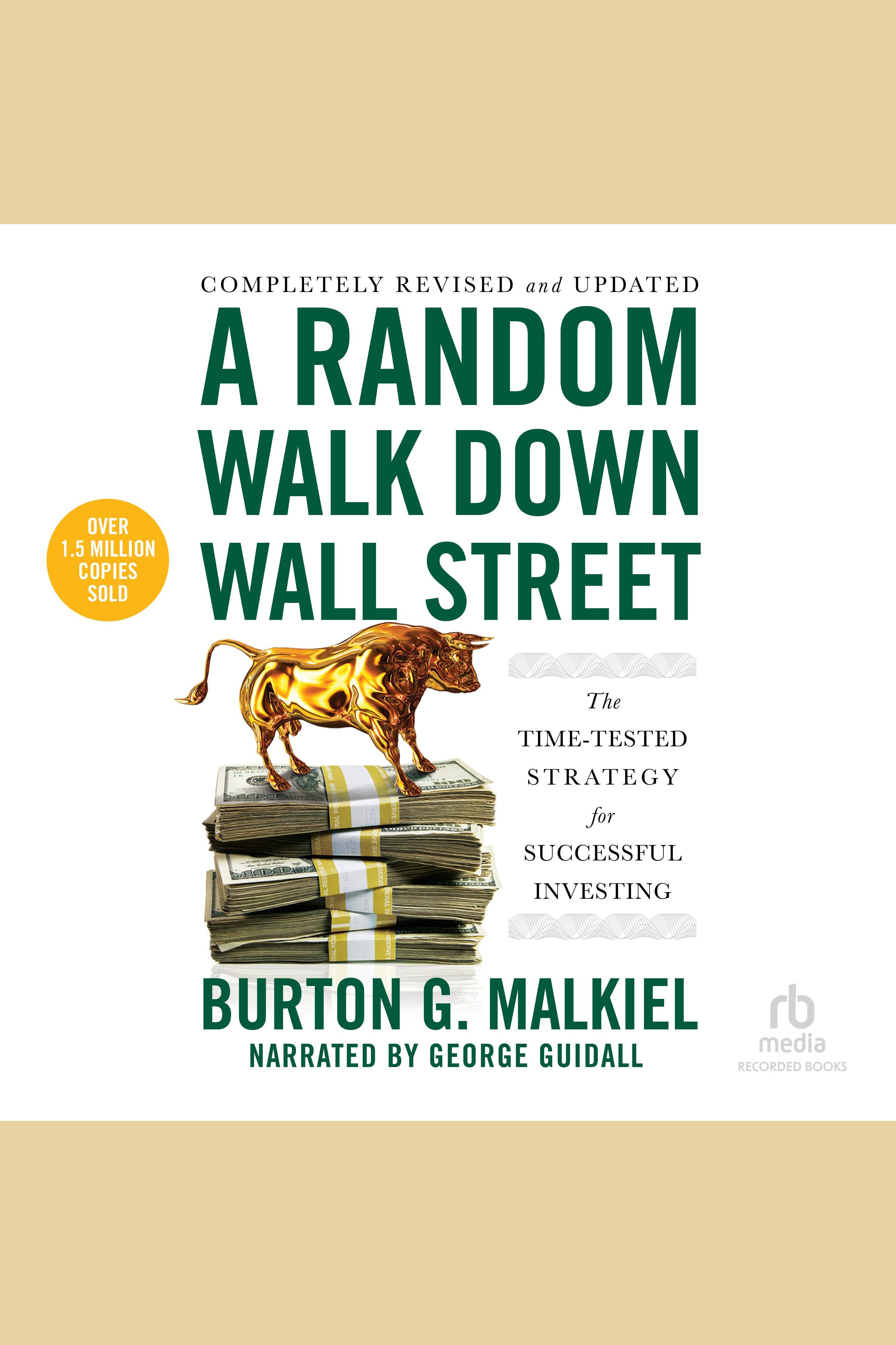 Esta es la portada del audiolibro Random Walk Down Wall Street, 12th Edition, A