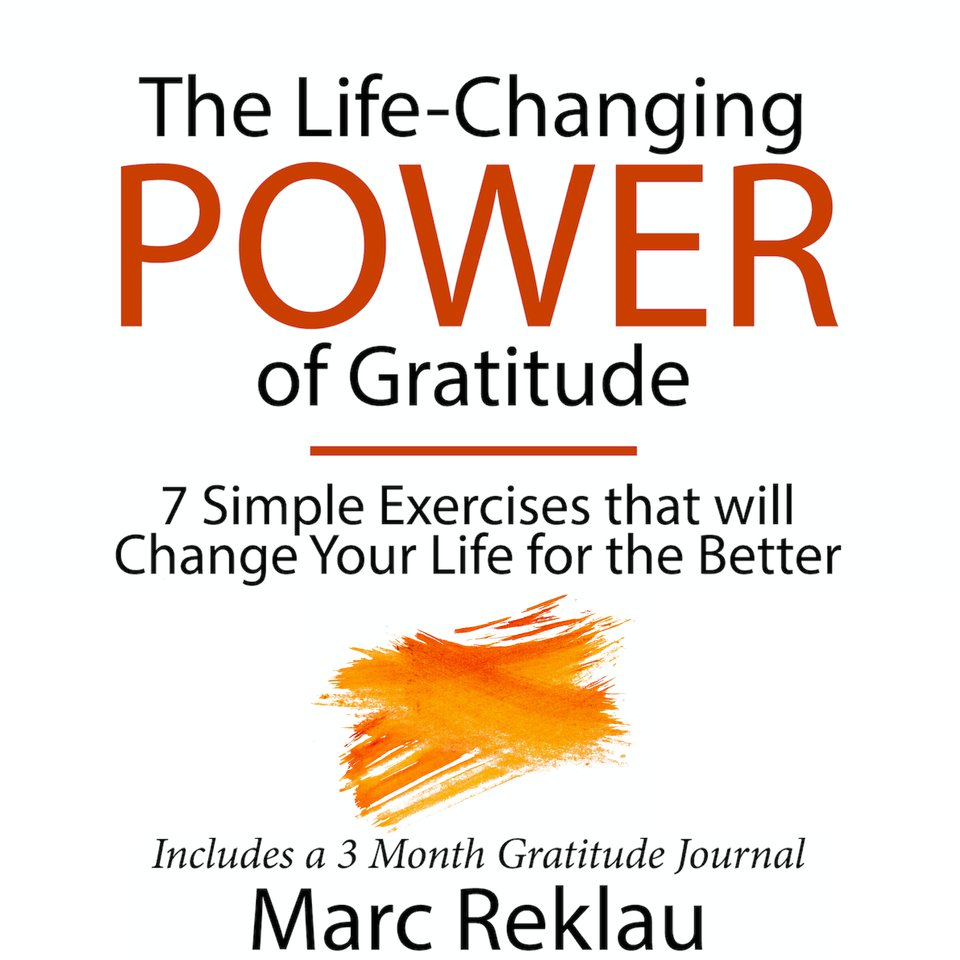 The Life-Changing Power of Gratitude