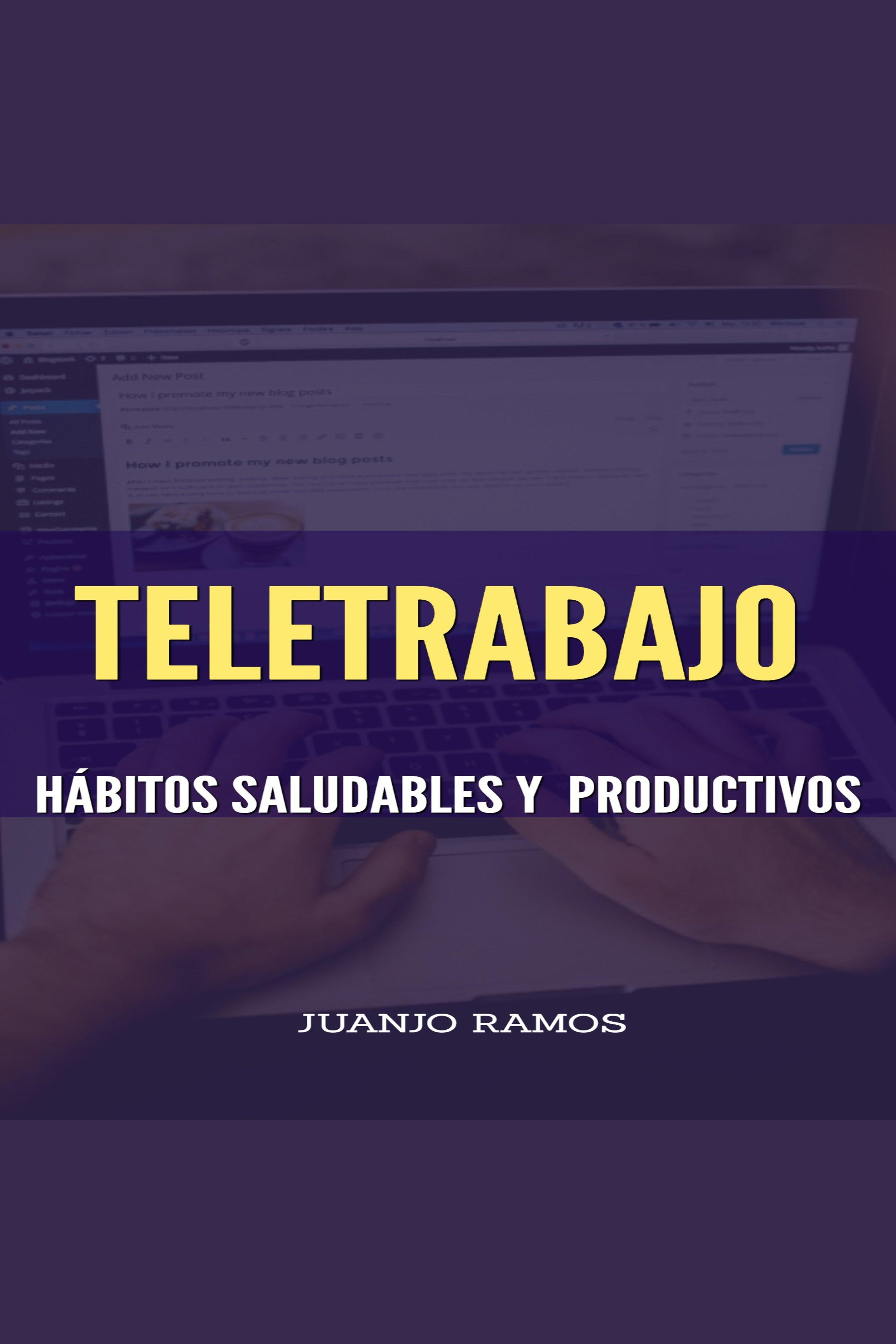Esta es la portada del audiolibro Teletrabajo. Hábitos saludables y productivos