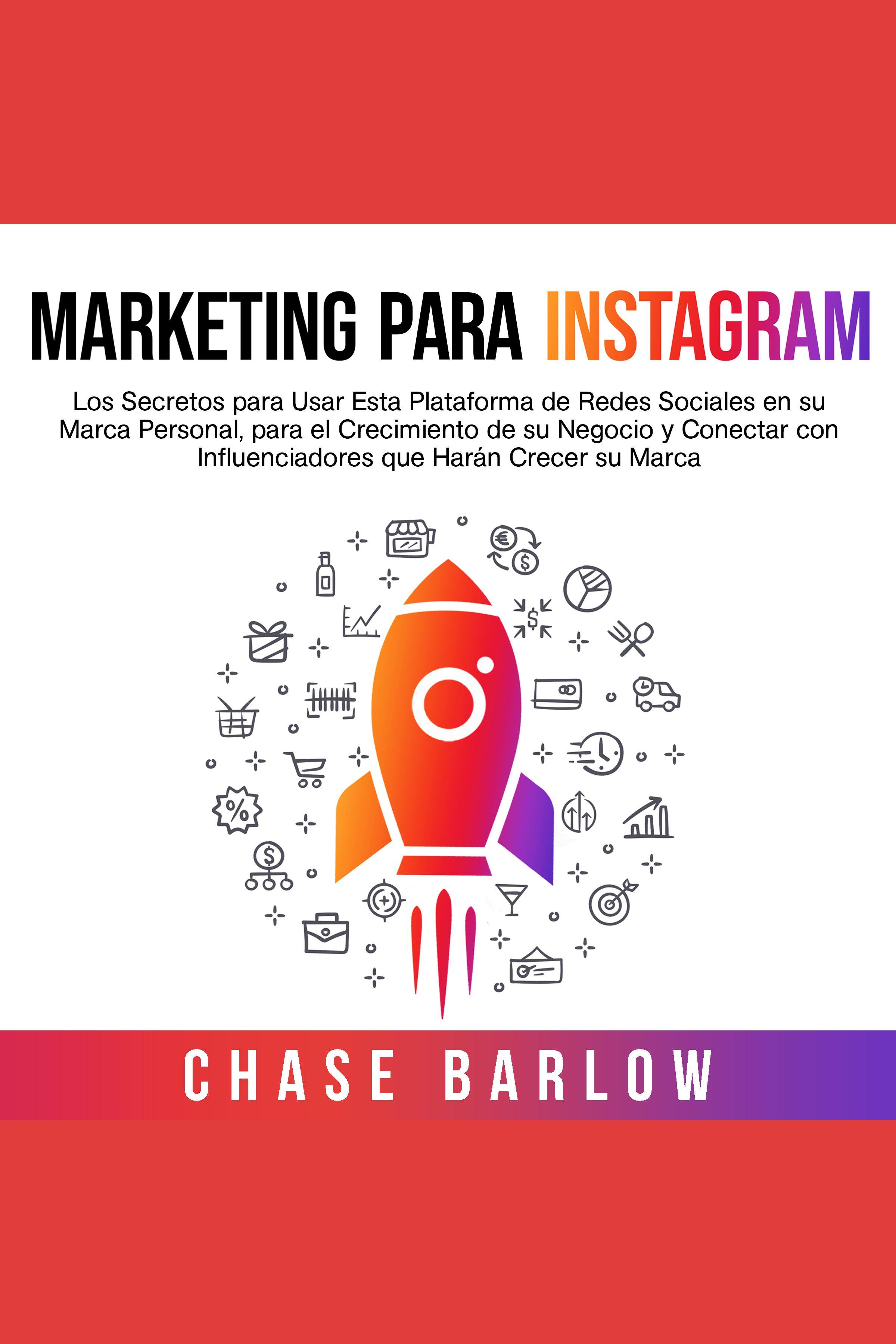 Esta es la portada del audiolibro Marketing para Instagram: Los secretos para usar esta plataforma de redes sociales en su marca personal, para el crecimiento de su negocio y conectar con influenciadores que harán crecer su marca