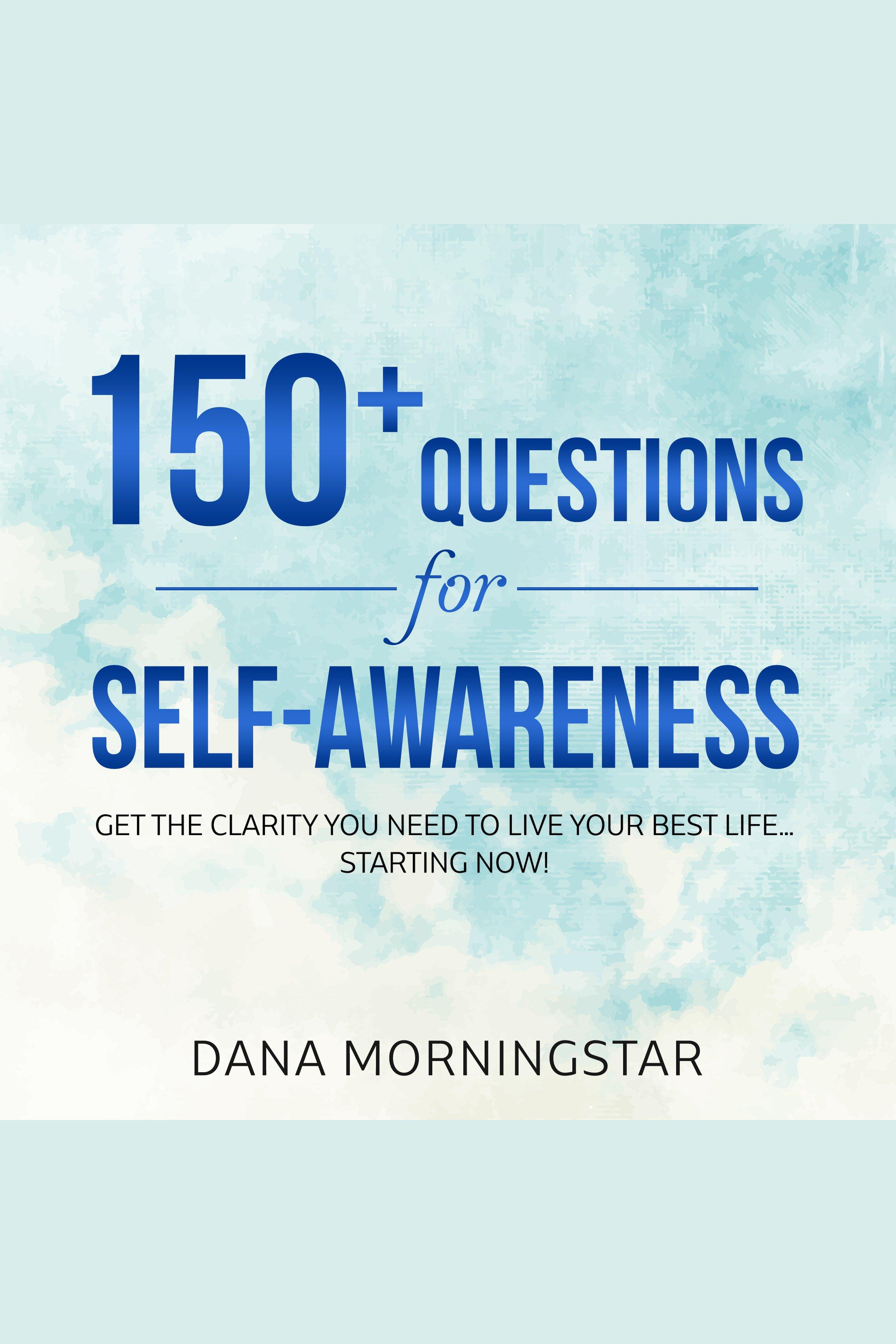 Esta es la portada del audiolibro 150+ Questions for Self-Awareness