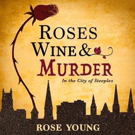 Roses, Wine & Murder