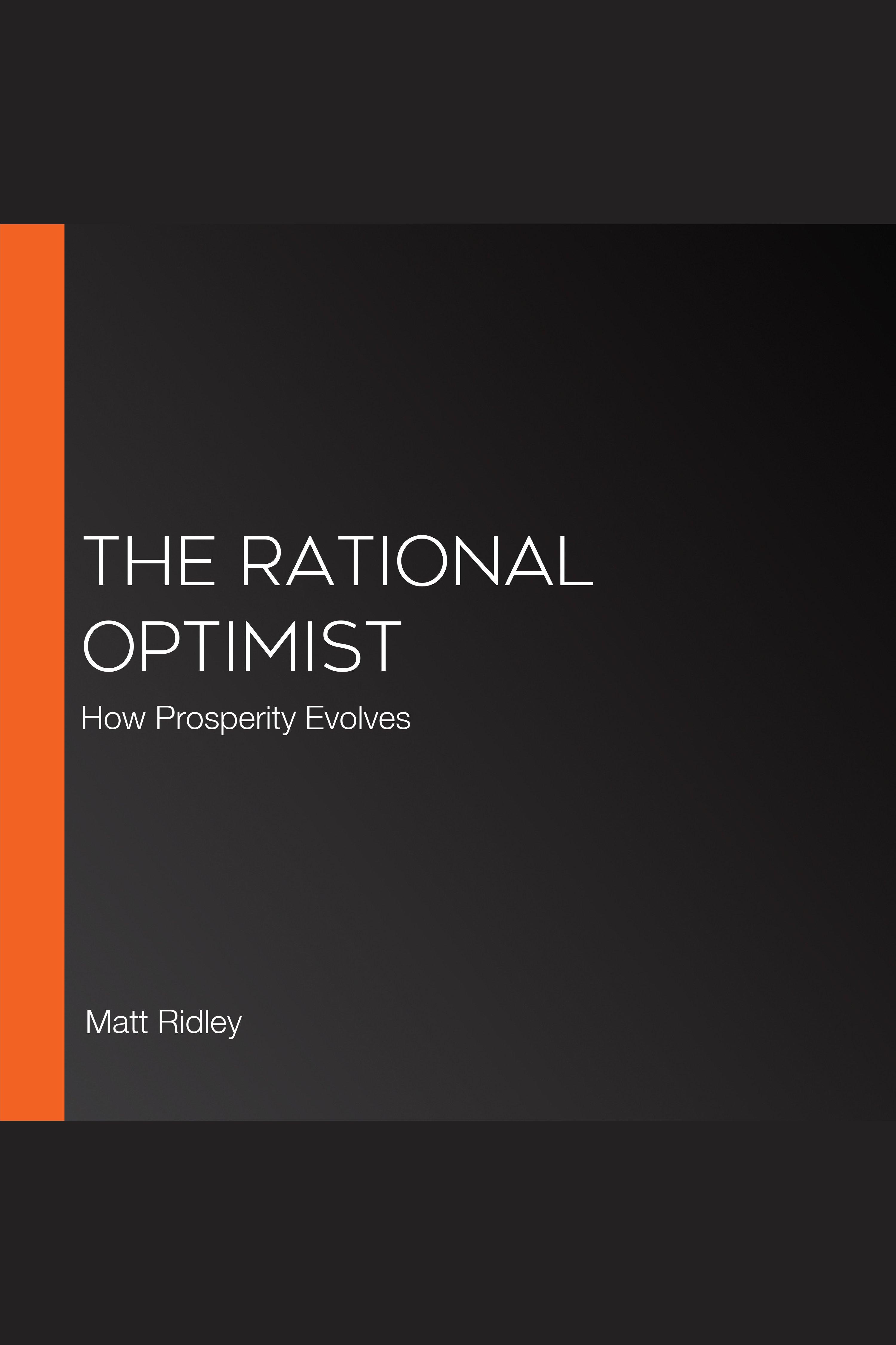 Esta es la portada del audiolibro Rational Optimist, The