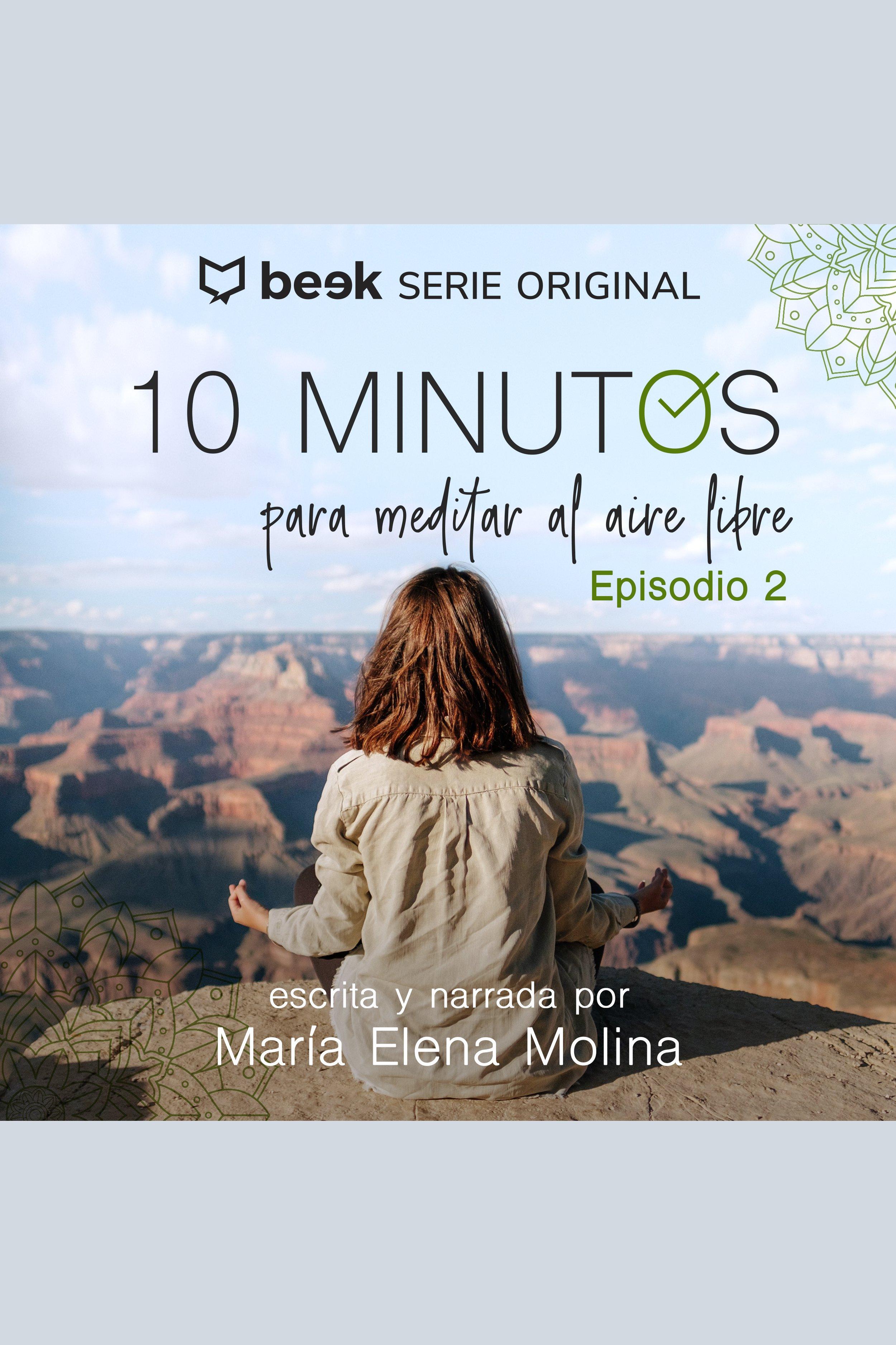 Esta es la portada del audiolibro 10 minutos para meditar al aire libre