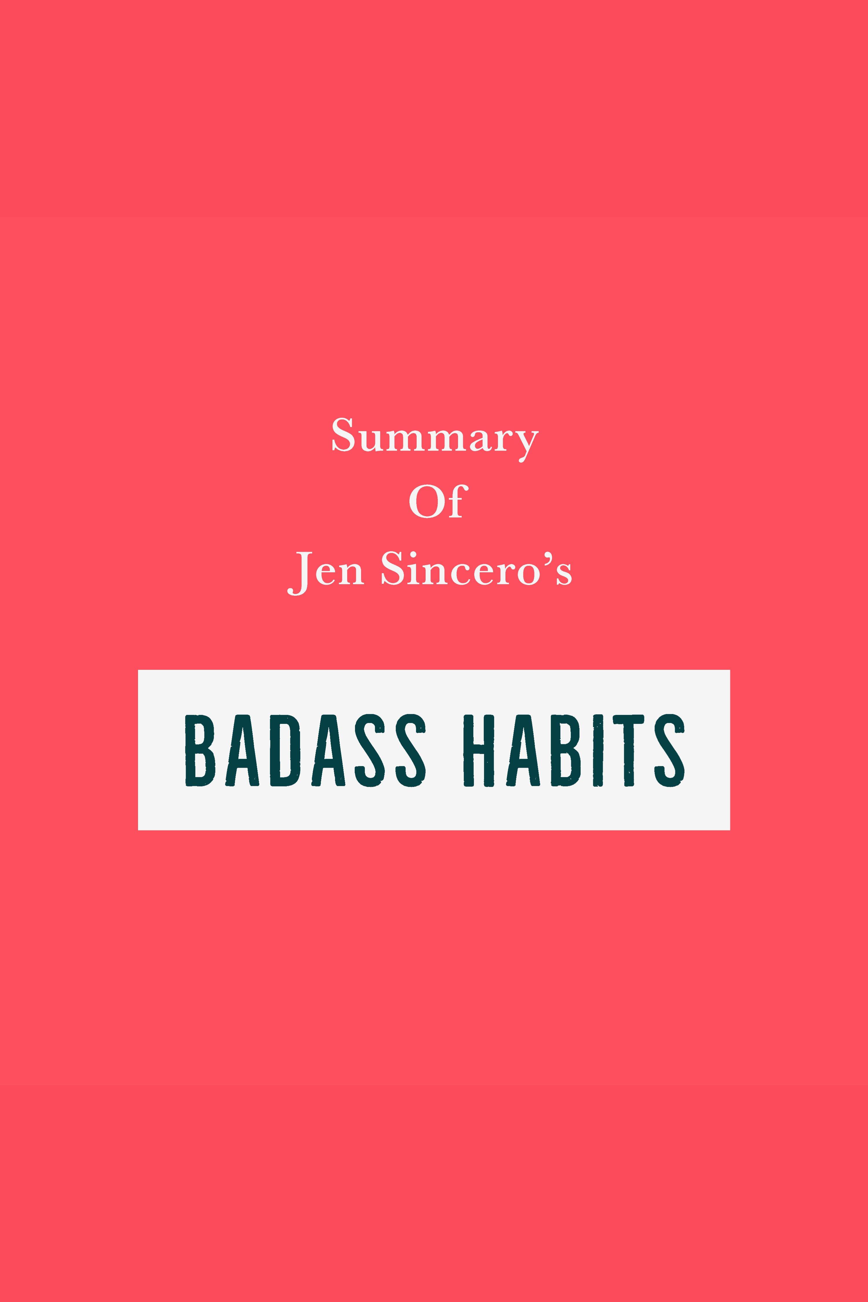 Esta es la portada del audiolibro Summary of Jen Sincero's Badass Habits