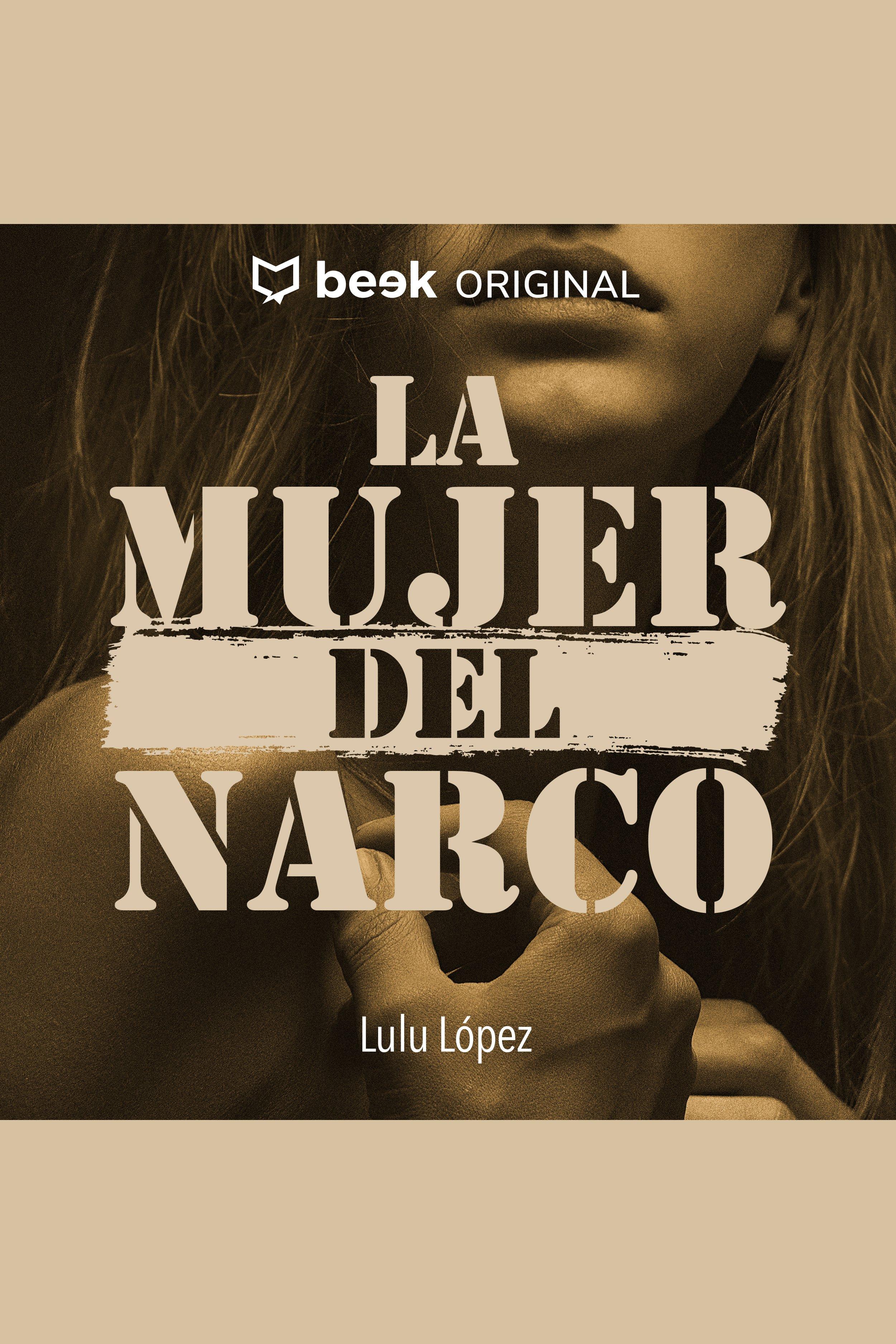 Esta es la portada del audiolibro La mujer del narco