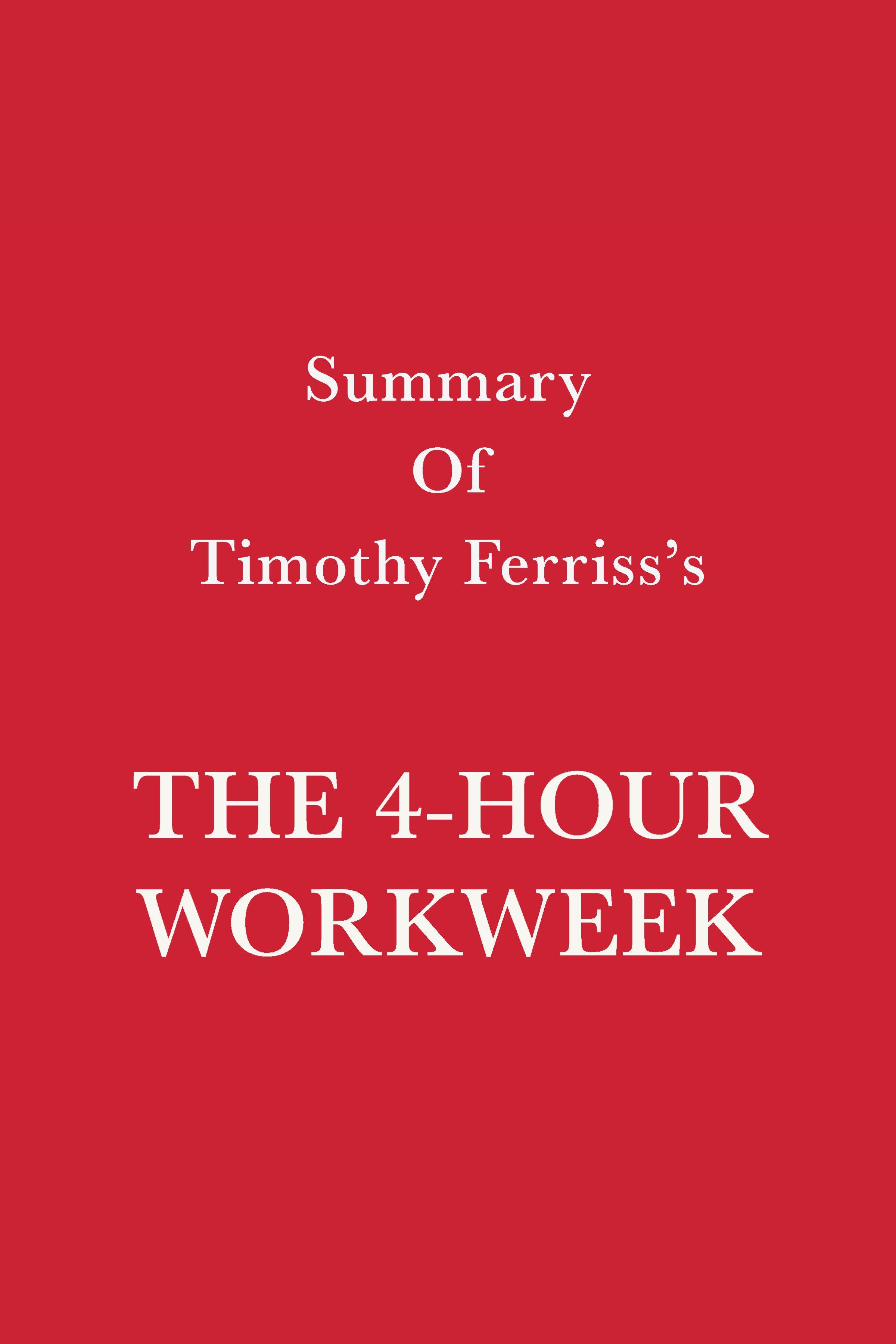 Esta es la portada del audiolibro Summary of Timothy Ferriss's The 4-Hour Workweek