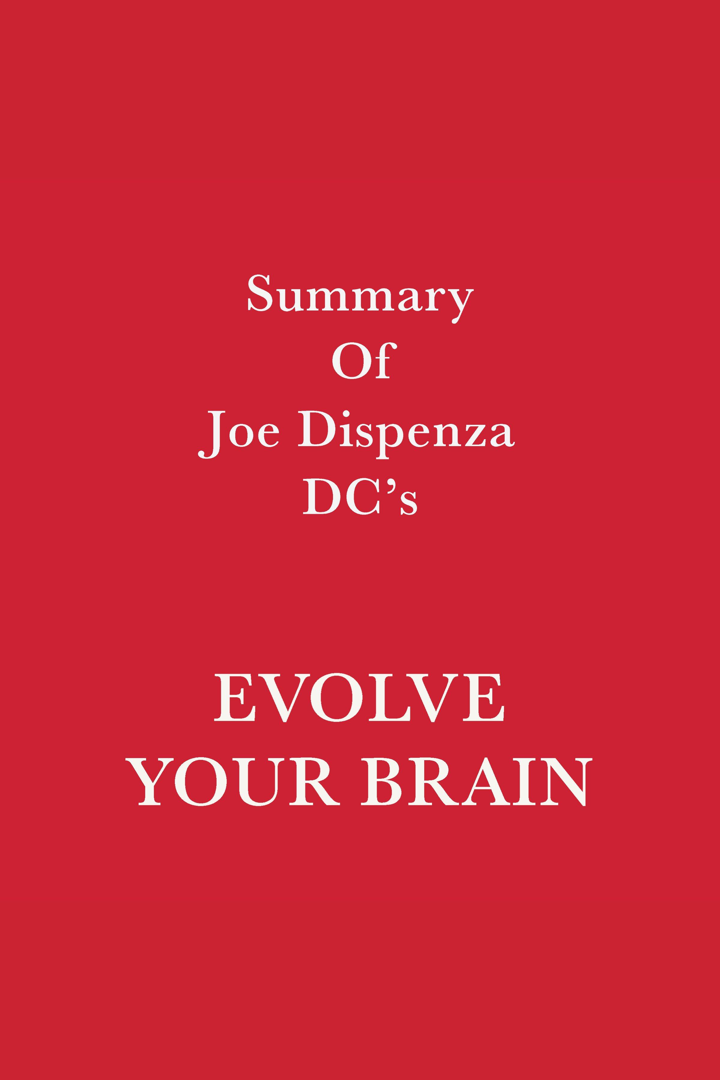 Esta es la portada del audiolibro Summary of Joe Dispenza DC's Evolve Your Brain
