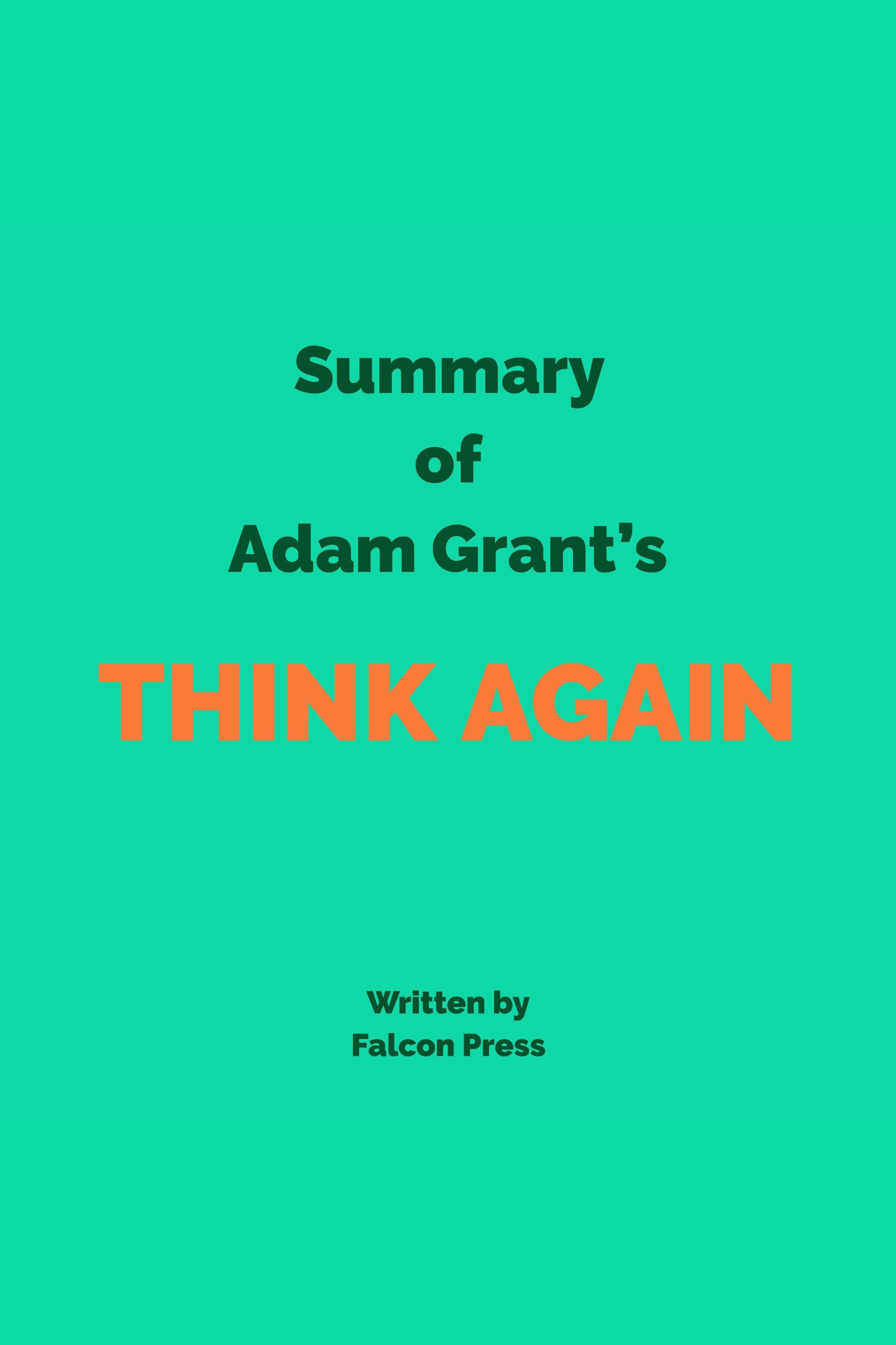 Esta es la portada del audiolibro Summary of Adam Grant's Think Again
