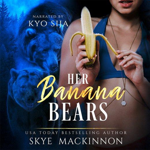Her Banana Bears