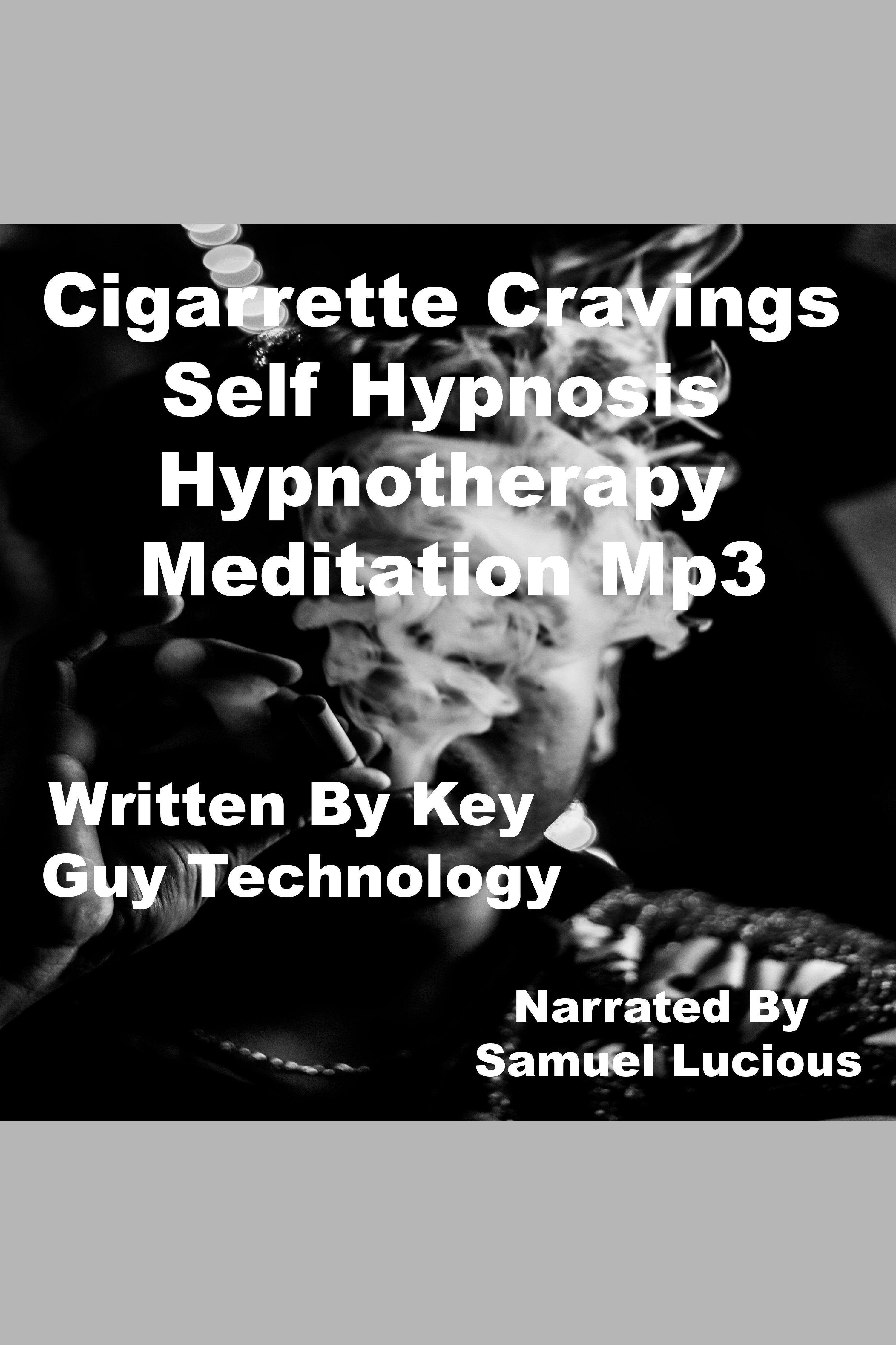 Esta es la portada del audiolibro Cigarrette Cravings Self Hypnosis Hypnotherapy Meditation