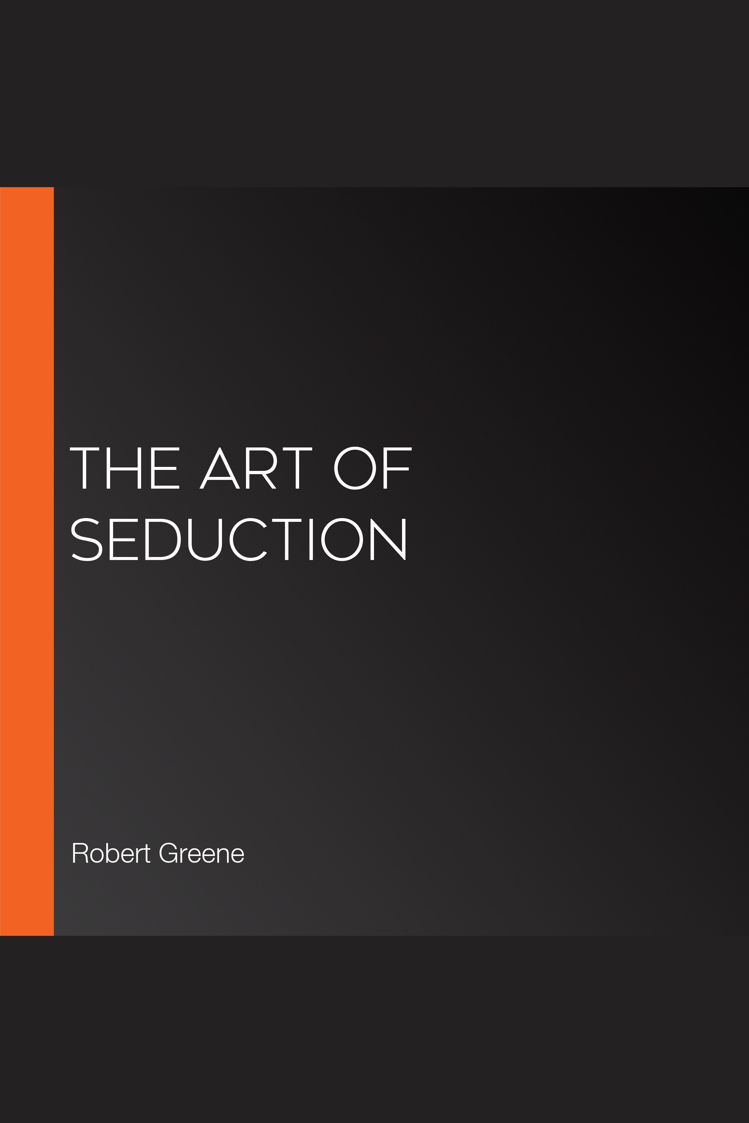 Esta es la portada del audiolibro Art of Seduction, The