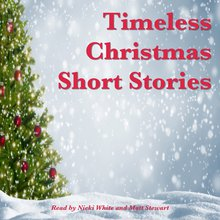 Christmas Short Stories.Timeless Christmas Short Stories By Andrew Lang Leo Tolstoy