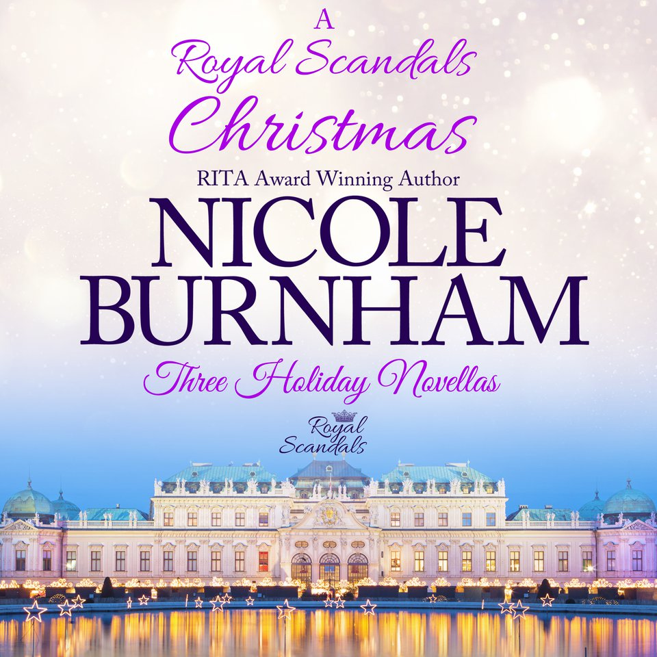 A Royal Scandals Christmas: Three Holiday Novellas