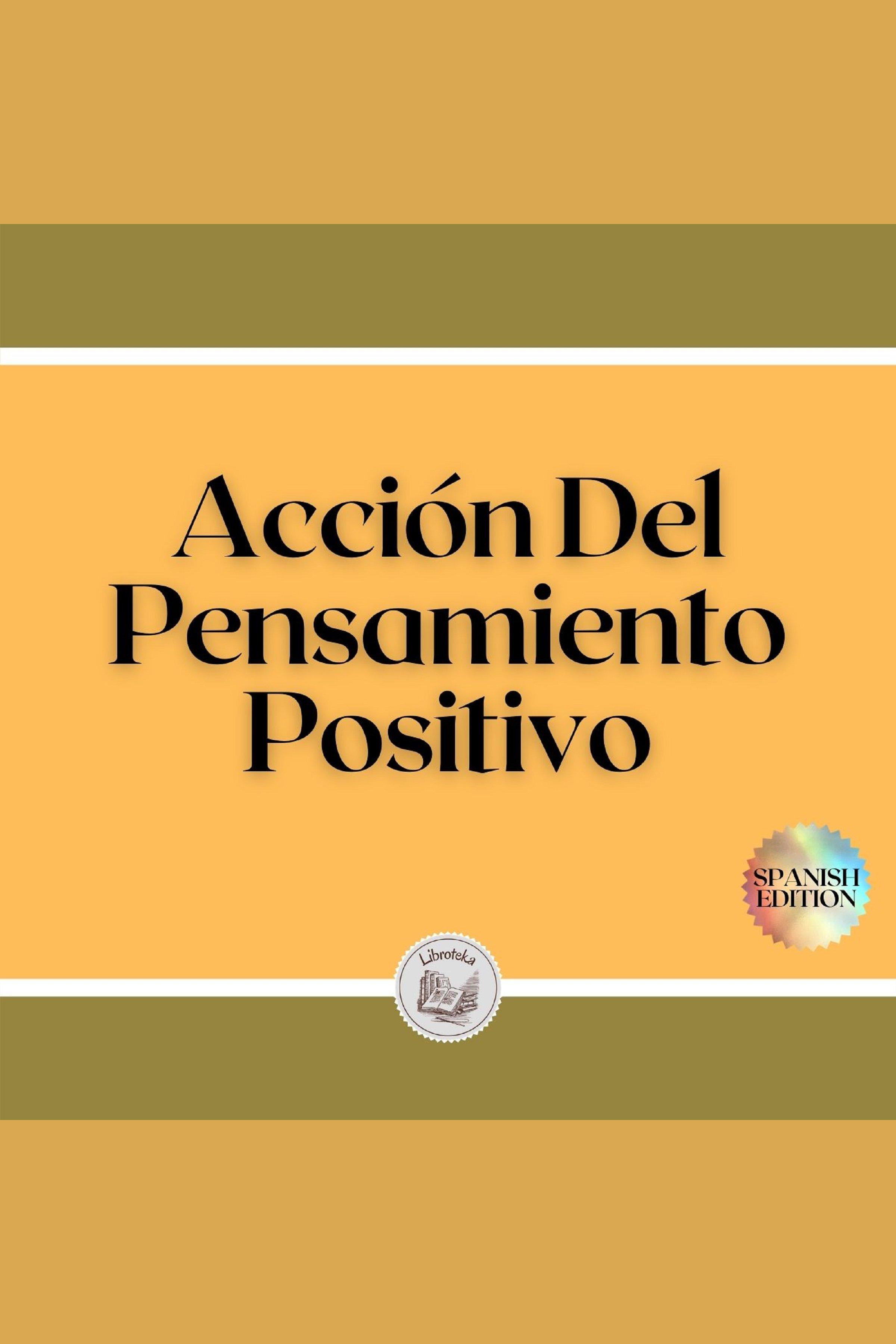 Esta es la portada del audiolibro Acción Del Pensamiento Positivo